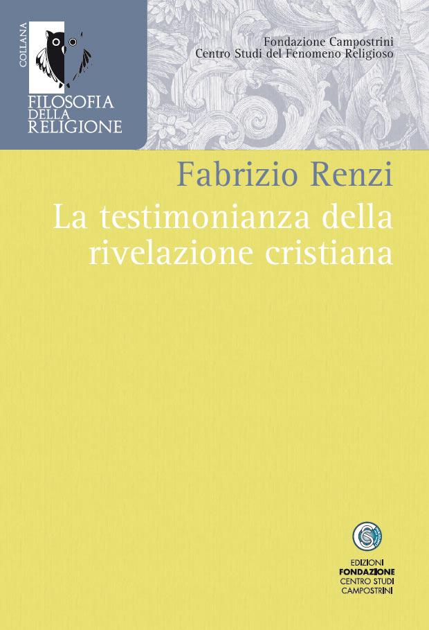 La testimonianza della rivelazione cristiana