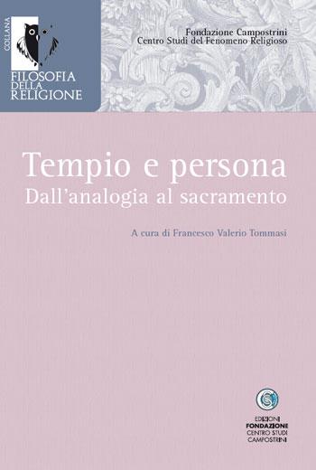 Tempio e persona. Dall´analogia al sacramento