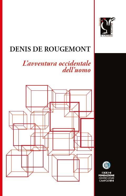 Denis de Rougemont - L'avventura occidentale dell'uomo