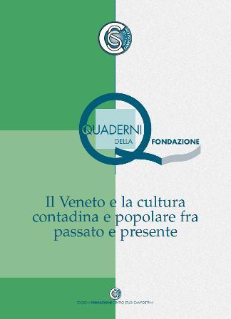 Il Veneto e la cultura contadina e popolare fra passato e presente