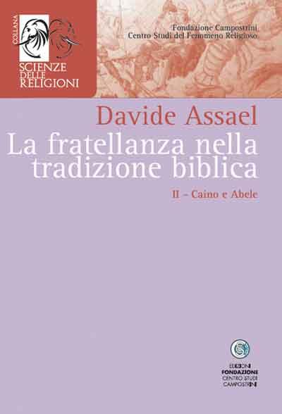 La fratellanza nella tradizione biblica II - Caino e Abele